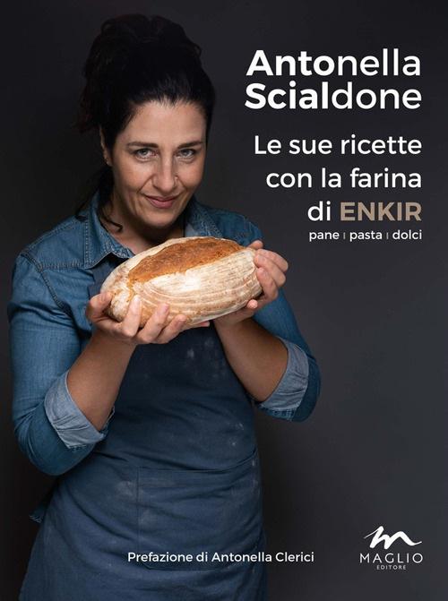 La farina di Enkir e il suo utilizzo nel libro di Antonella Scialdone 1
